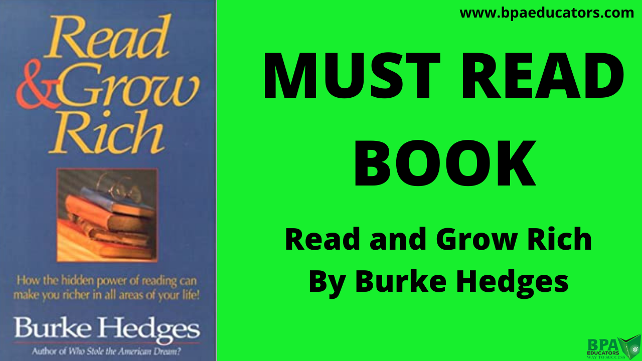 Read and grow rich By Burke Hedges