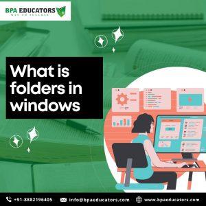 What is Folders in Windows?